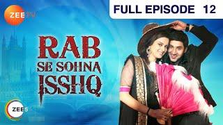 Rab Se Sona Ishq - Episode 12 - 31st July 2012