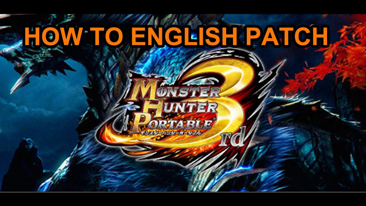 How to MHP3rd English Patch