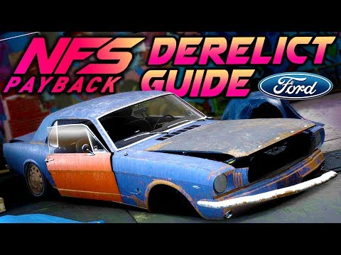 Need For Speed Payback DERELICT GUIDE: Ford Mustang 1965 - Build & Free Roam