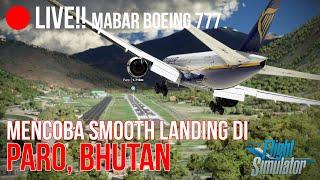 LIVE! Mabar 777 Flight to Paro…