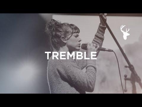Tremble + Spontaneous - Steffany Gretzinger | Bethel Worship