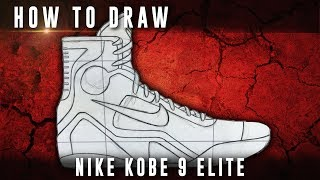 How To Draw: Nike Kobe 9 Elite