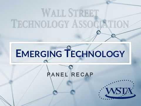 'Emerging Technologies' Panel Recap