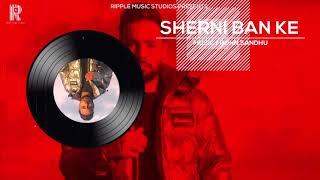Sherni Ban Ke Shree Brar Free MP3 Song Download 320 Kbps