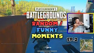 PUBG Random/Funny Moments (pt.2)
