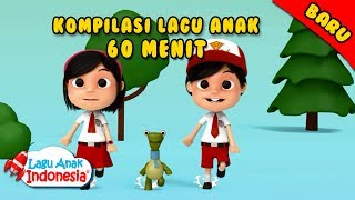 Lagu Anak Koleksi Lagu Anak Indonesia 1 Jam Lagu Anak Indonesia