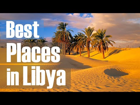 10 Best Travel Destinations in Libya