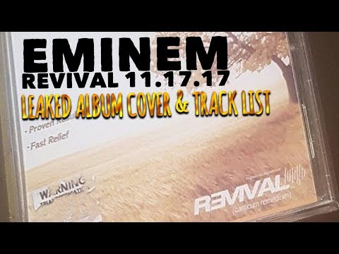EMINEM - REVIVAL ALBUM TRACK LIST LEAKED? WHY DO PEOPLE FAKE THESE? (READ DESCRIPTION)