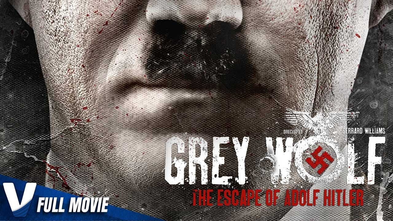 GREY WOLF : THE ESCAPE OF ADOLF HITLER (2014) Full Movie | Action , Drama