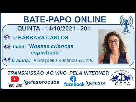 Assista: Bate-papo online - c/ BÁRBARA CARLOS (14/10/2021)