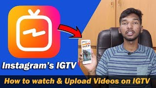 What is IGTV - How to use IGTV App | Complete details in telugu