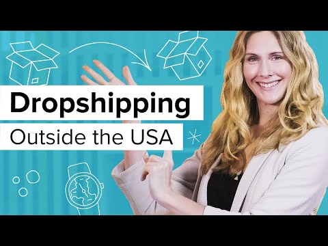 Dropshipping Outside The US