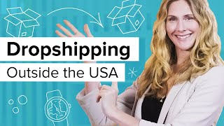 Shopify Dropshipping Outside the US