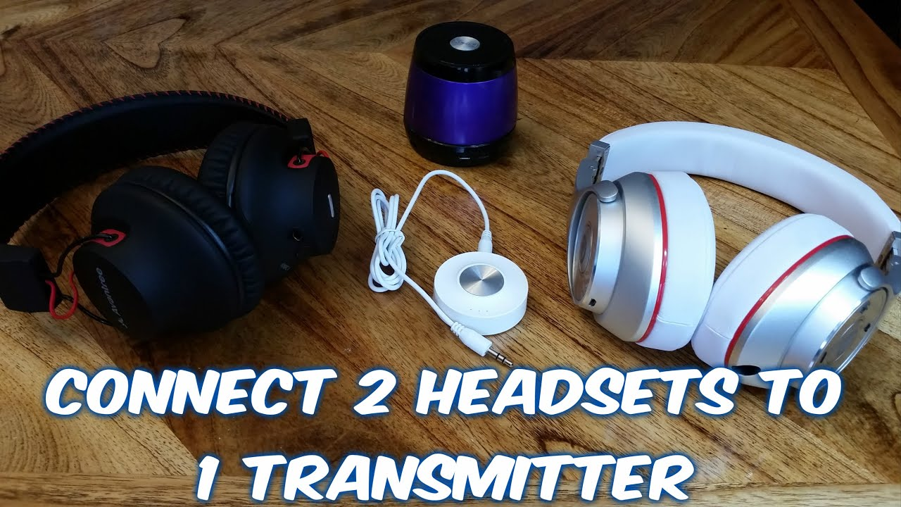 How To Connect 2 Wireless Headphones Headsets To Any Tv At The Same Time Youtube