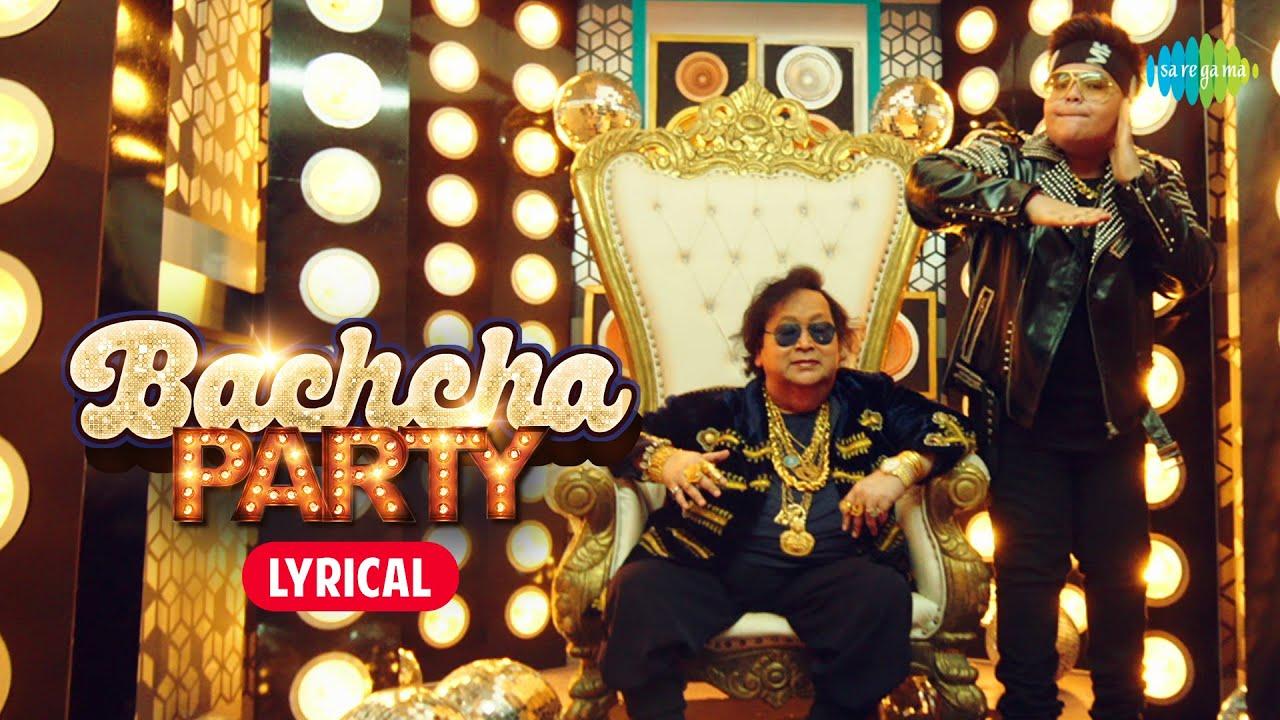 Bachcha Party ~ Lyric Video | Rego B | Bappi Lahiri | Shameer Tandon | Rahul Shetty | Bboy Aayush