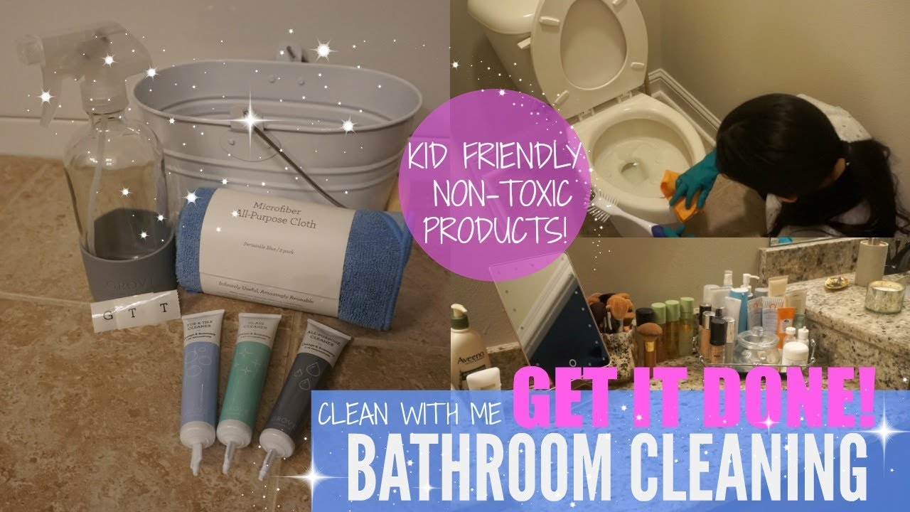 CLEAN WITH ME CLEANING MOTIVATION BATHROOM CLEANING Non - Non toxic bathroom cleaner
