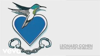 Leonard Cohen - Waiting for the Miracle (Audio)