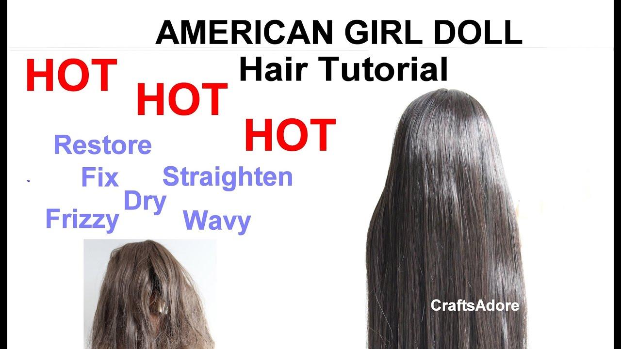 AG Dolls Hair Fix Tutorial Restore, Straighten, Dry
