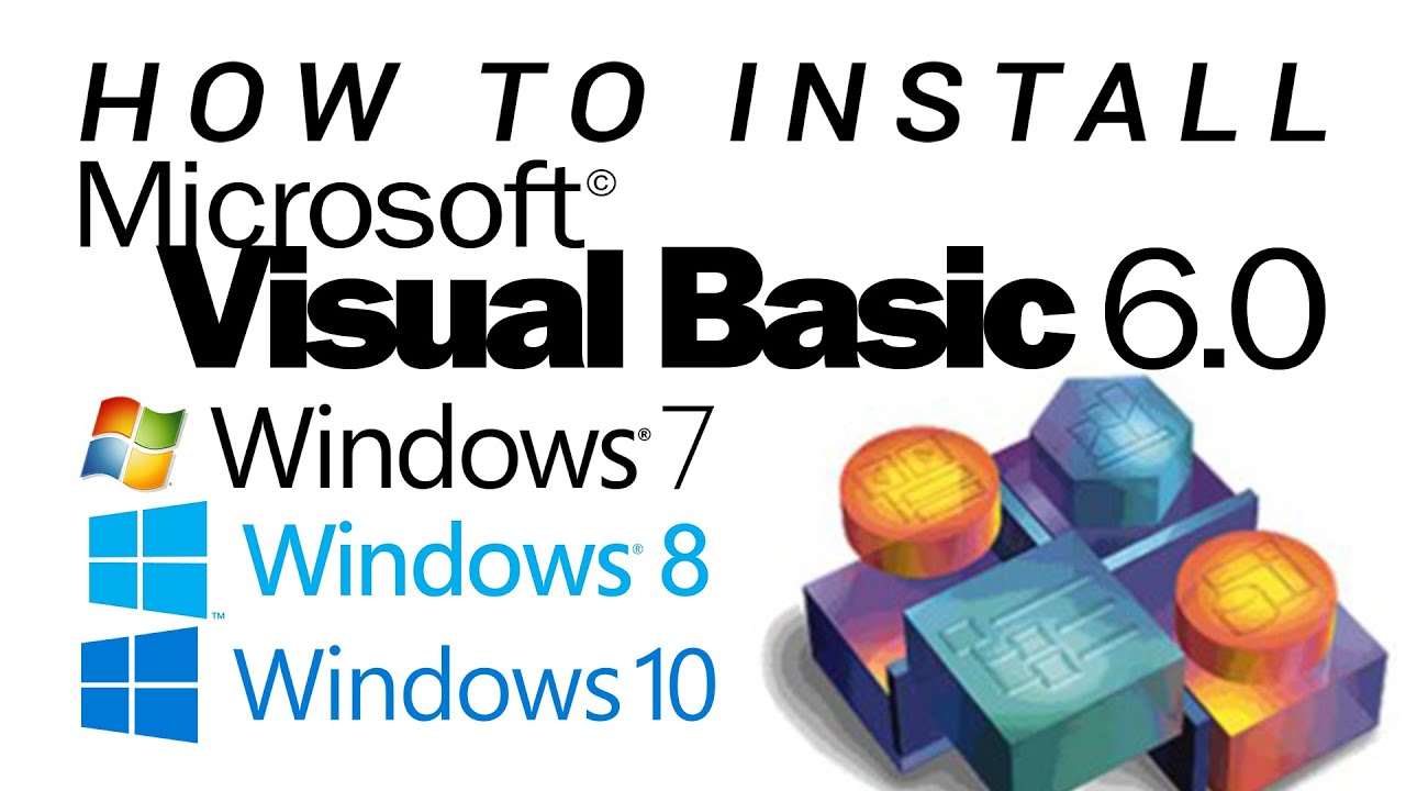How To Install Visual Basic 6 0 On Windows 7 8 8 1 10 Youtube