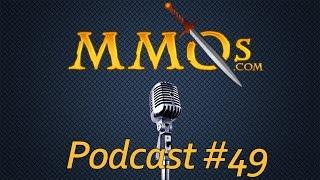 MMOs.com Podcast - Episode 49: Kickstarters, Nostalrius, WoW, & More