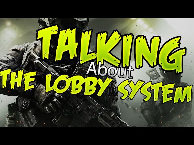 Call of Duty: The Lobby system.. -.-