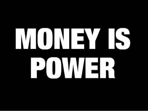 money is not power essay Yeah that true knowledge is power but without money not much can be done financial power can be used to gain political power, which in turn can be used to get new legislation passed for good and bad.