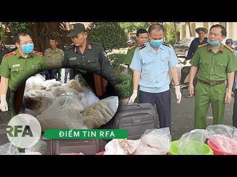 Điểm tin RFA   Hai Cục trưởng Việt Nam phải trực tiếp chỉ đạo vụ bắt giữ 500 kilogram ma túy
