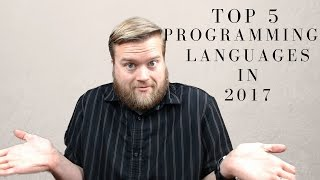 Top 5 Programming Languages to Learn in 2017