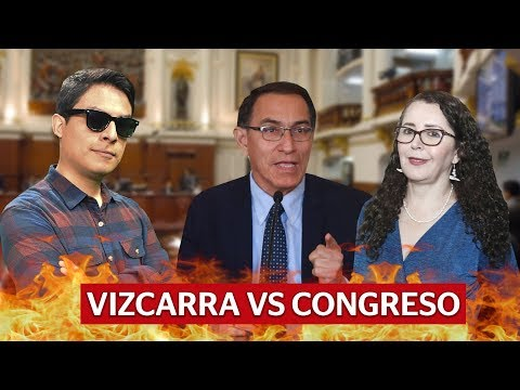 Vizcarra vs. Congreso, ¿qué está pasando? | Curwen en La República