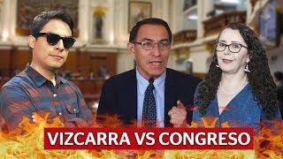 Vizcarra vs. Congreso, ¿qué está pasando?   Curwen en La República