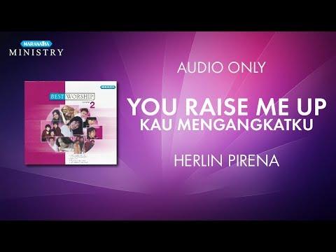 You Raise Me Up - Herlin Pirena ( Pujian Sepanjang Masa )
