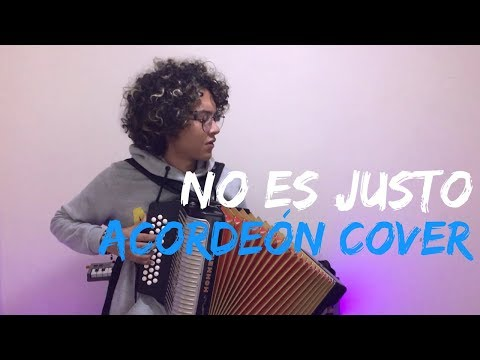 No es justo - J Balvin ft  Zion  & Lennox Mulett Acordeón Cover