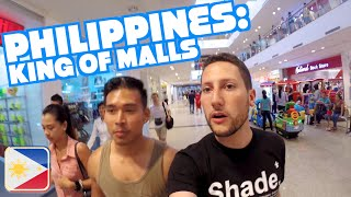 PHILIPPINES: KING OF MALLS | Philippines Part 7