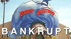 Bankrupt - Planet Hollywood
