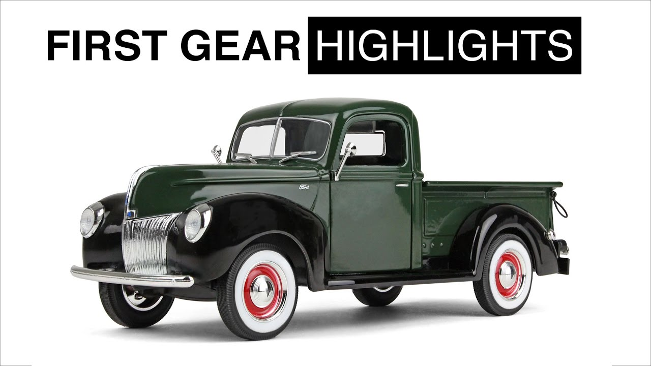 First Gear Highlights 1940 Ford Pickup Truck