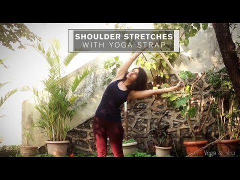 Shoulder stretches with Yoga Strap - Home Yoga