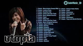 BEST 27 LAGU UTOPIA BAND TERBARU FULL ALBUM   AutoMusic ID
