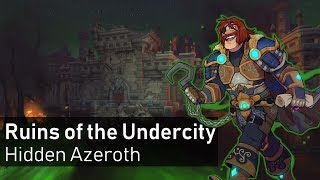 Exploring the Ruins of the Undercity after the Battle of Lordaeron