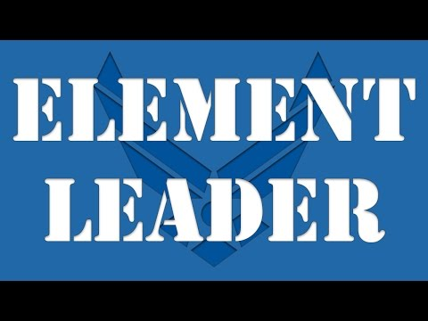 What is an Element Leader [Air Force BMT Jobs]