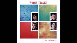 Wire Train - In a Chamber (1984) HQ Audio Full Album