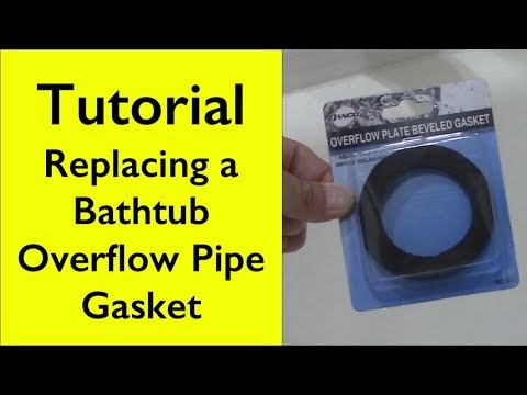 Tutorial Bathtub Overflow Gasket Replacement