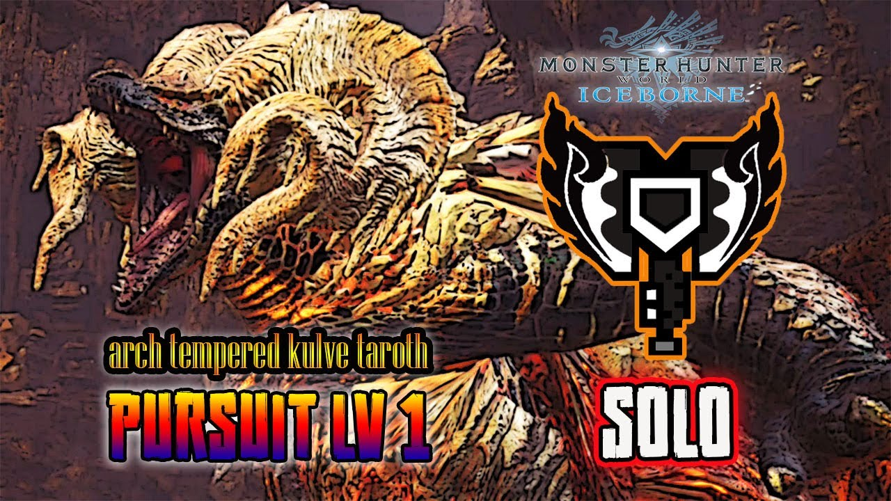 MHWorld Iceborne : Arch Tempered Kulve Taroth ( HR ) Pursuit LV1 Solo with Charge Blade