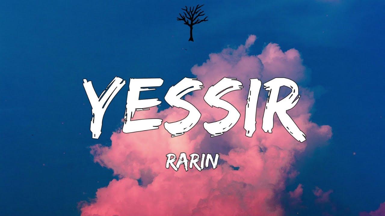 Rarin - YESSIR! (Lyrics)