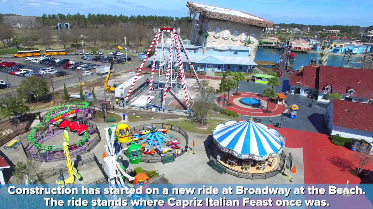 New Ride At Broadway The Beach Myrtlebeach