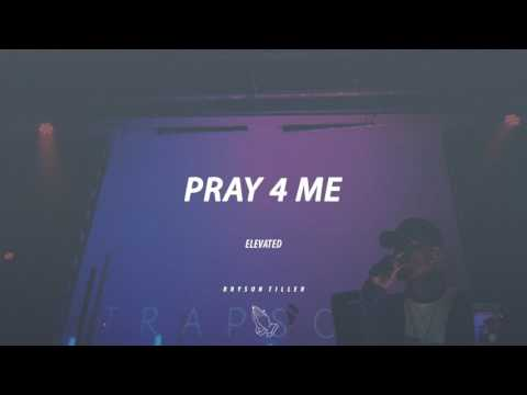 pray 4 me || Bryson Tiller TYPE BEAT