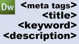 Dreamweaver Tutorial: Meta Tags and Search Engine Optimization -HD-