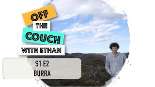 S1 E2 Burra | Off the Couch with Ethan