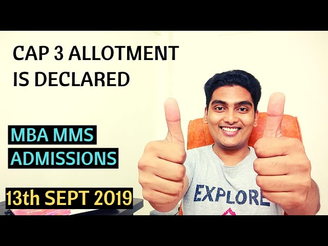 CAP 3 Allotment is Out + ILS   MBA MMS Admissions 2019