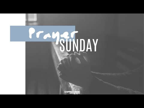 Prayer Sunday   Copper Creek Christian Church
