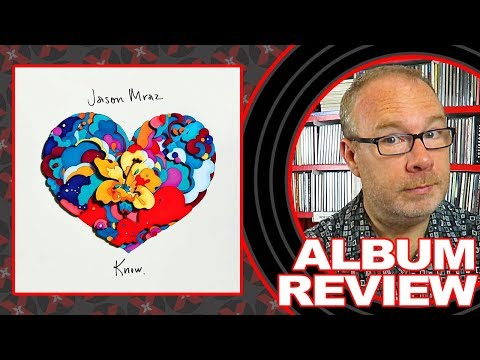 "ALBUM REVIEW: Jason Mraz ""Know"""
